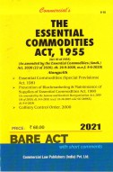 Essential Commodities Act, 1955 with Essential Commodities (SP) Act, 1981 and Colliery Control Order, 2000 (as amended in 2010)