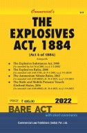 Explosives Act, 1884 and Explosive Substances Act, 1908 and Rules, 2008 alongwith Ammonium Nitrate Rules, 2012