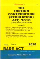 Foreign Contribution (Regulation) Act, 2010 with Rules, 2011 and Allied Rules, 2012