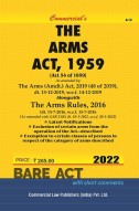 Arms Act, 1959 alongwith Rules, 1962 (as amended in 2010)