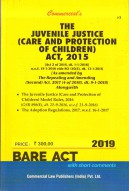 Juvenile Justice (Care and Protection of Children) Act, 2015 and The Juvenile Justice (care and Protection of Children) Model Rules, 2016