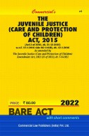 Juvenile Justice (Care & Protection of Children) Act, 2000 alongwith Delhi Juvenile Justice (Care and Protection of Children) Rules, 2009