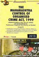Maharashtra Control of Organised Crime Act, 1999 as extended to National Capital Territory of Delhi
