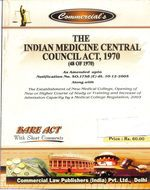 Medicinal Central Council Act, 1970 alongwith Allied Regulations (as amended in 2007)