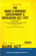 Mines and Minerals (Dev. and Regulation) Act, 1957 alongwith Mineral (Concession) Rules, 1960 & Conservation & Development Rules, 1988 (as amended in 2012)
