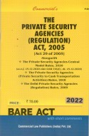 Private Security Agencies (Regulation) Act, 2005 with Rules, 2006 and Delhi Rules, 2009