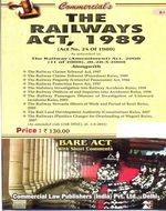 Railways Act, 1989 (as amended in 2008) alogwith Railway Claims Tribunal Act, 1987 and allied Rules
