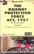 Railway Protection Force Act, 1957 alongwith Rules, 1987