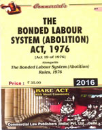 Bonded Labour System (Abolition) Act, 1976 alongwith Rules, 1976