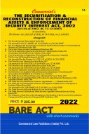 Securitisation and Reconstruction of Financial Assets and Enforcement of Security Interest Act, 2002 alongwith Rules and Allied Rules