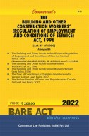 Building and Other Construction Workers' (Regulation of Employment and Conditions of Service) Act, 1996 with Rules
