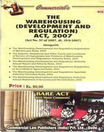 Warehousing (Development and Regulation) Act, 2007 with Rules & Regulations