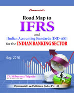 Road Map to IFRS and Indian Accounting Standards
