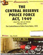 Central Reserve Police Force Act, 1949 alongwith Rules