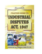 Practice Guide to Industrial Disputes  Act, 1947