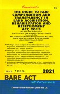 Right to Fair Compensation and Transperancy in Land Acquisition, Rehabilitation and Resettlement Act, 2013 with Rules, 2014