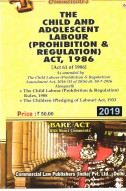 Child Labour (Prohibition and Regulation) Act, 1986 alongwith Rules, 1988 and Children (Pledging of Labour) Act, 1933