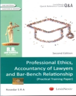 Professional Ethics, Accountancy of Lawyers and Bar-Bench Relationship (Practical Training Paper)
