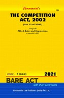 Competition Act, 2002 alongwith Allied Rules (as amended in 2016)