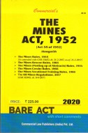 Mines Act, 1952 alongwith Rules, 1955 and Rescue Rules, 1985