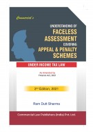 Understanding of FACELESS ASSESSMENT covering APPEAL & PENALTY SCHEMES FOR TAXPAYERS