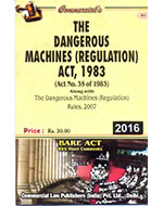 Dangerous Machines (Regulation) Act, 1983 alongwith Rules, 1984