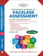 Professional's Handbook on FACELESS ASSESSMENT  including Appeal & Penalty