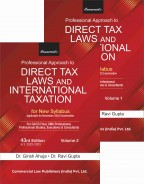 Professional Apporach to Direct Tax Laws & International Taxation (Set of 2 Vols.)
