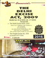 Delhi Excise Act, 2009 alongwith Delhi Excise Rules, 2010