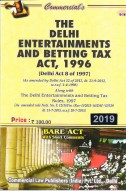 Delhi Entertainments & Betting Tax Act, 1996 alongwith Rules, 2007 (as amended in 2012)