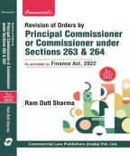Revision of Order by Principal Commissioner or Commissioner u/Ss 263 & 264