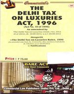 Delhi Luxuries Tax Act, 1996 with Rules (as amended in 2012)