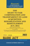 Right to Fair Compensation & Transparency in Land acquisition,  Rehabilitation & Resettlement Act, 2013