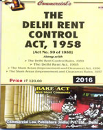 Delhi Rent Control Act, 1958 alongwith Rules, 1959, Delhi Rent Act, 1995, Slum Areas (Improvement and Clearance) Act, 1956 with Rules, 1957
