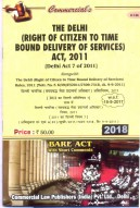 Delhi (Right to Citizen to Time Bond Delivery of Services) Act, 2011 alongwith Rules, 2011