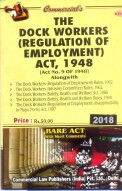 Dock Workers (Regulation of Employment) Act, 1948 alongwith Rules, 1962